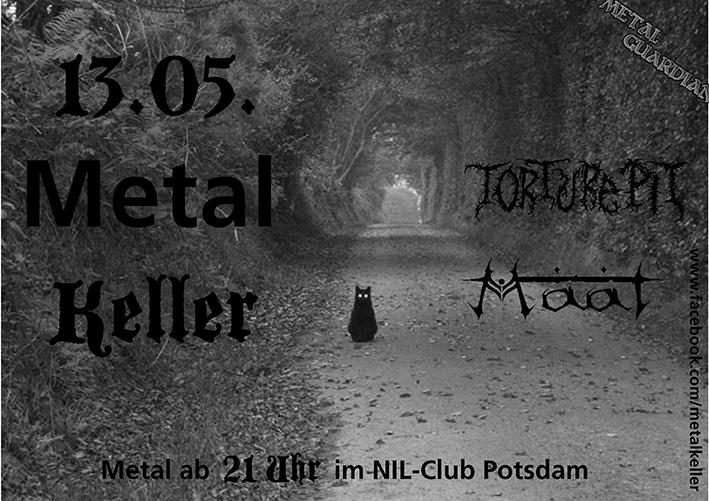 Metal Keller im Nil Klub - LIVE: Torture Pit + Maat